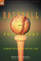 Baseball and Philosophy
