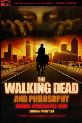 Cover image for The Walking Dead and Philosophy