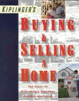 Kiplinger's Buying & Selling A Home