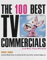The 100 Best TV Commercials-- and Why They Worked