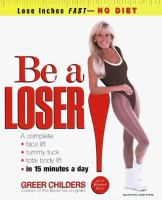 Be A Loser!