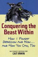 Conquering the Beast Within