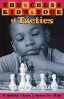 The Chess Kid's Book of Tactics