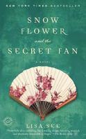 Snow Flower and the Secret Fan (BOOK CLUB SET)