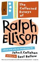 The Collected Essays of Ralph Ellison