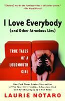 I Love Everybody, (and Other Atrocious Lies)