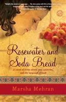 Rosewater and Soda Bread
