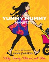 The Yummy Mummy Manifesto