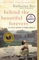 Book Club Kit : Behind the Beautiful Forevers : [life, Death, and Hope in A Mumbai Undercity]