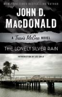 The Lonely Silver Rain