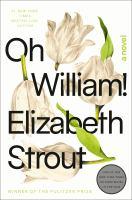 Oh William! A Novel