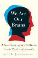 We Are Our Brains