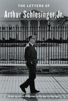 The Letters of Arthur Schlesinger, Jr