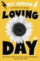 Cover of Loving day : a novel