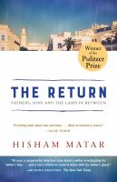 Fathers, Sons and the Land in Between, by Hisham Matar