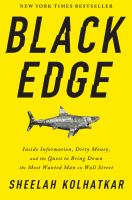 Media Cover for Black Edge : Inside Information, Dirty Money, and the Quest to Bring down the Most Wanted Man on Wall Street