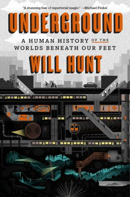 Underground: A Human History of the Worlds Beneath Our feet(book-cover)
