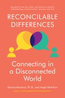 Reconcilable Differences : Navigating The Diverse Ways We Communicate, Understand, Learn, And Trust