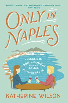 Cover image for Only in Naples