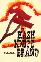 The Hash Knife Brand