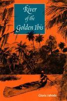 River of the Golden Ibis
