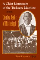 A Chief Lieutenant of the Tuskegee Machine