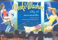 Weeki Wachee, City of Mermaids