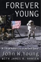 Forever Young : a life of adventure in air and space