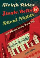 Sleigh Rides, Jingle Bells, & Silent Nights