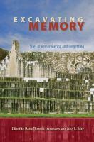 Excavating Memory
