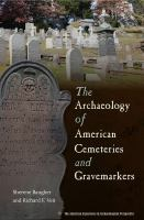Archaeology of American Cemeteries and Gravemarkers