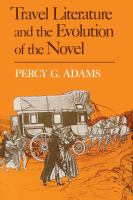 Travel Literature and the Evolution of the Novel