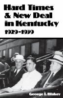 Hard Times and New Deal in Kentucky