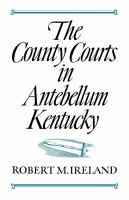 County Courts in Antebellum Kentucky