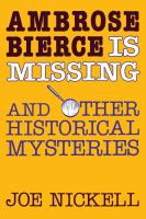 Ambrose Bierce Is Missing
