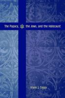 The Papacy, the Jews, and the Holocaust