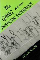 The Gang as An American Enterprise