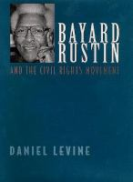 Bayard Rustin and the Civil Rights Movement