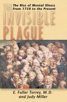 The Invisible Plague