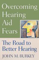 Overcoming Hearing Aid Fears
