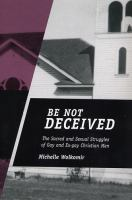 """""""Be Not Deceived"""""""