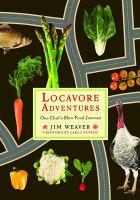 Locavore Adventures