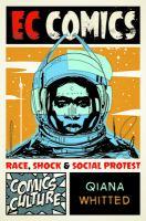 EC Comics: Race, Shock, and Social Protest