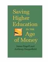 Saving Higher Education in the Age of Money