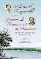 Alexis De Tocqueville and Gustave De Beaumont in America