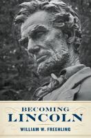 Becoming Lincoln