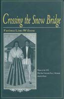 Crossing the Snow Bridge
