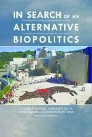 In Search of An Alternative Biopolitics