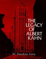 The Legacy Of Albert Kahn