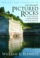 Geology and Landscape of Michigan's Pictured Rocks National Lakeshore and Vicinity